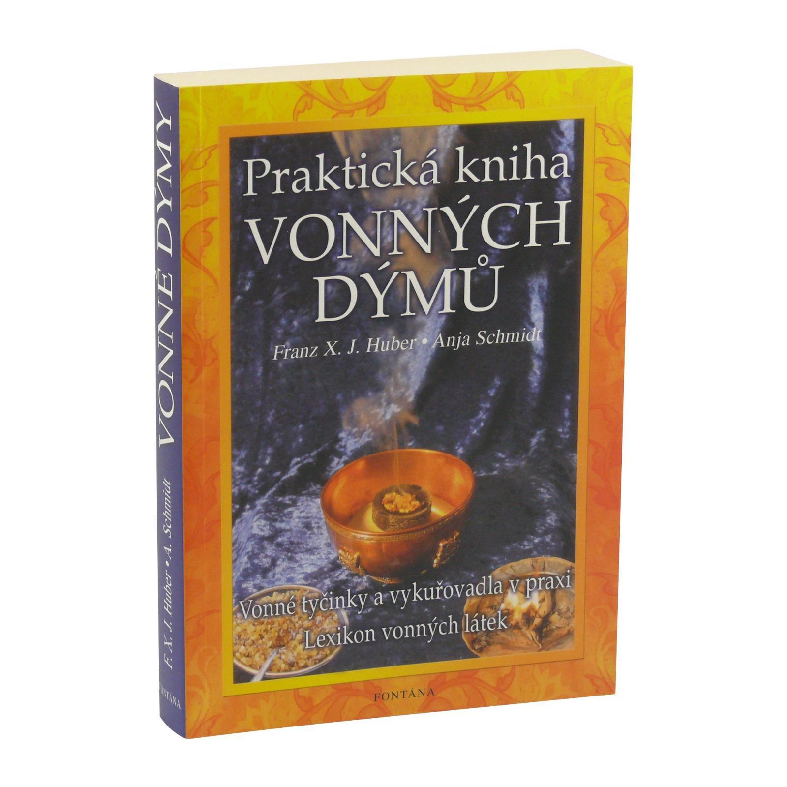 ostatní Praktická kniha vonných dýmů, Huber a Schmidt 302 stran