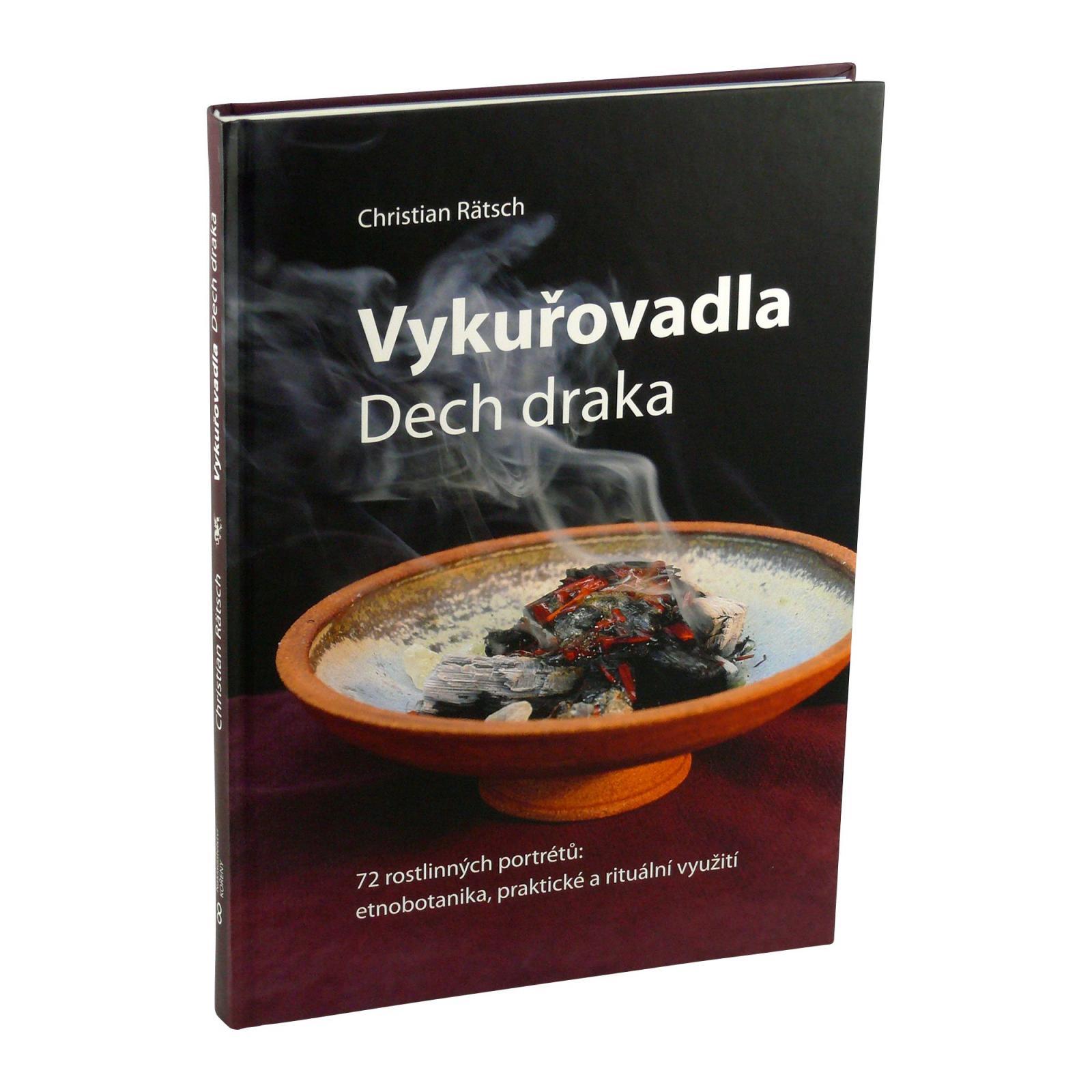 Vykuřovadla Rymer Vykuřovadla Dech draka, Christian Ratsch 213 stran