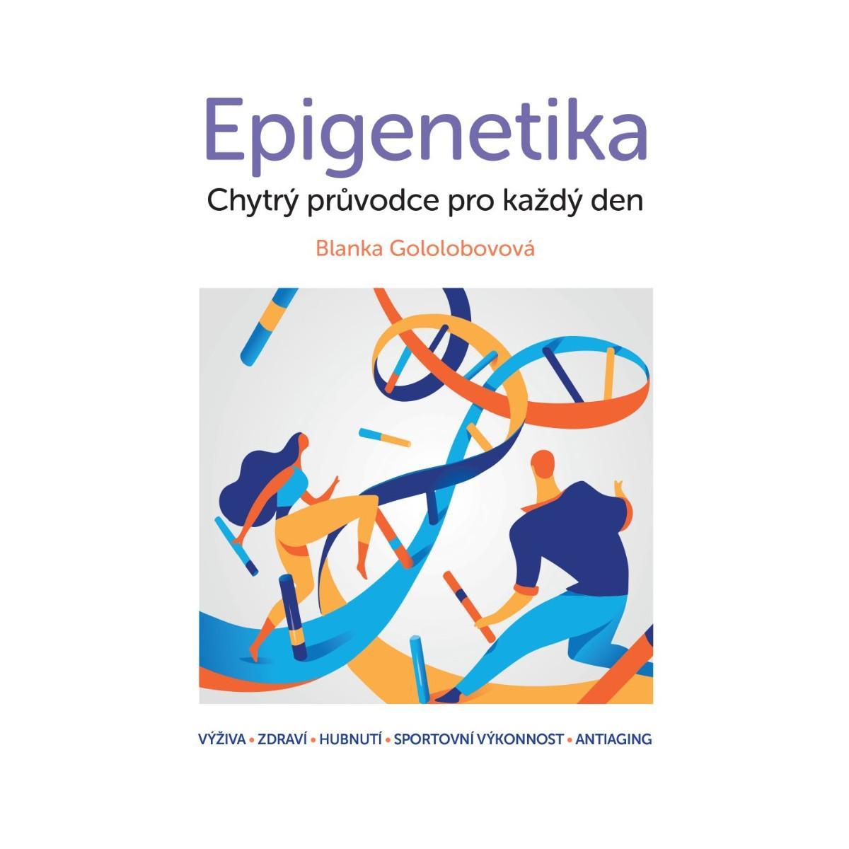 Epigenetika chytrý průvodce pro každý den od Blue Step