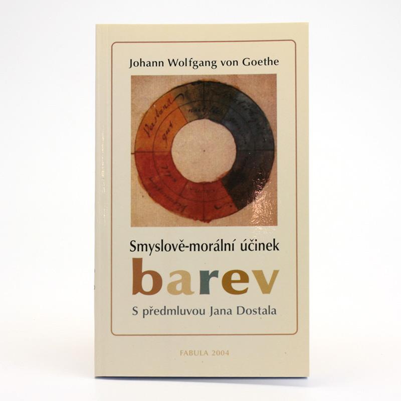 ostatní Smyslově-morální účinek barev, Johann Wolfgang von Goethe 112 stran