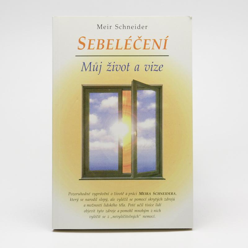 ostatní Sebeléčení, Meir Schneider 144 stran