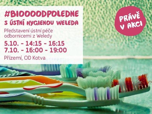 Biooo odpoledne s ústní hygienou Weleda