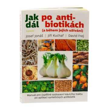 Knihy Jak dál po antibiotikách, Josef Jonáš, Jiří Kuchař, David Frej 239 stran