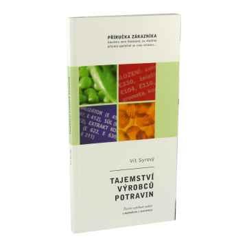 ostatní Tajemství výrobců potravin, Vít Syrový 127 stran