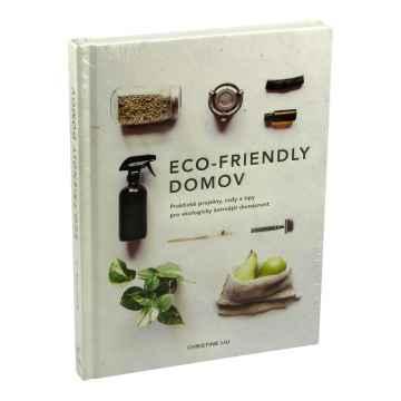 Knihy Eco-friendly domov, Christine Liu 160 stran